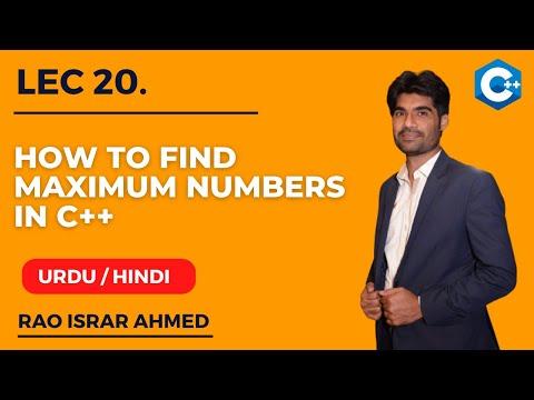How to Find Maximum Number in C++ Urdu/Hindi