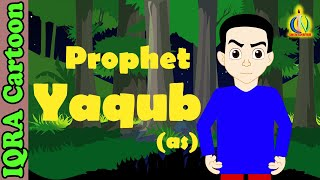 Yaqub (AS) | Prophet Jacob story | Islamic Cartoon | Islamic Kids Videos | Story for Children