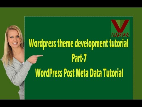 Wordpress theme development tutorial Part-7_WordPress Post Meta Data Tutoria
