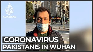 Coronavirus: Pakistan not to evacuate citizens from Wuhan