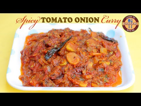 Spicy TOMATO ONION Curry Recipe | One of the Spicy delicious Recipe | Best with Roti