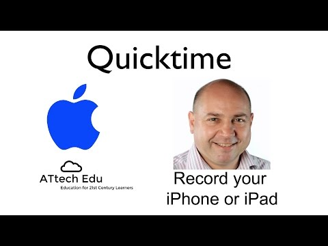 How to record your iPhone or iPad screen in Apple Mac Quicktime - iPad screencasts for teachers
