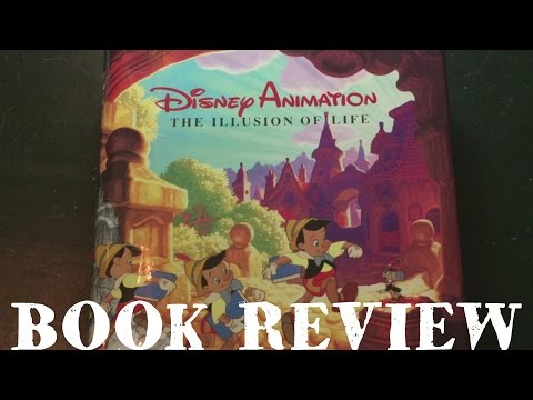 The Illusion of Life - Disney Animation Art Book Review