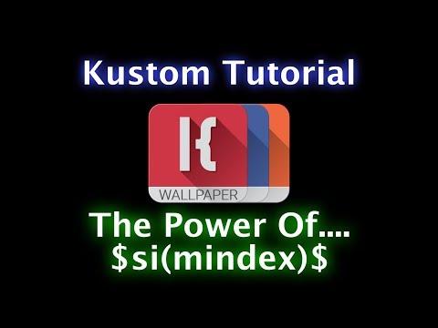 Kustom Tutorial - The Power of $si(mindex)$