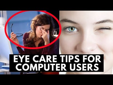 Top Eye care tips for computer users | The best ways to Protect your Eye