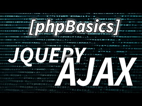 [PHP BASICS] Introduction to Ajax