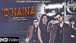 O Naina (Official Video) - Saurav Pandit & Nidhi Kohli Feat. AMC Aman