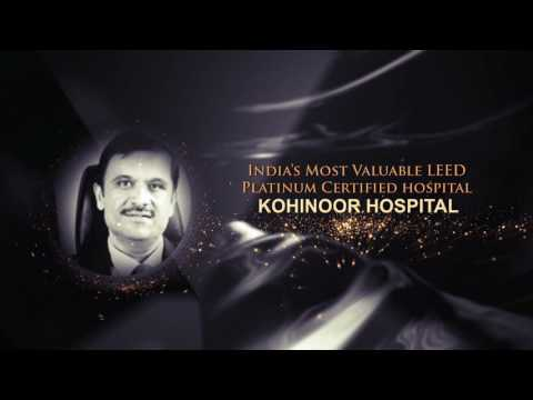 India's Most Valuable LEED Platinum Certified Hospital - Kohinoor Hospitals