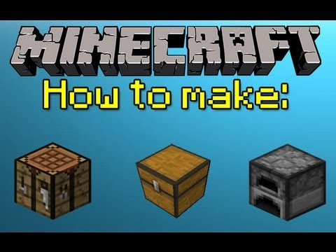 MINECRAFT HOW TO MAKE A CRAFTING TABLE, CHEST, AND FURNACE