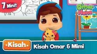 Kisah Omar & Hana | Kisah Omar & Mimi