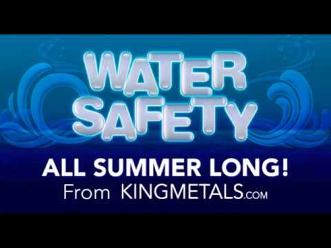 King Summer Safety