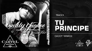 09. Tu Principe ft Zion y Lennox - Barrio Fino (Bonus Track Version) Daddy Yankee