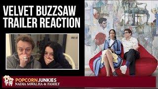 Velvet Buzzsaw (Netflix Movie) Official Trailer - Popcorn Junkies & Nadia Sawalha Reaction