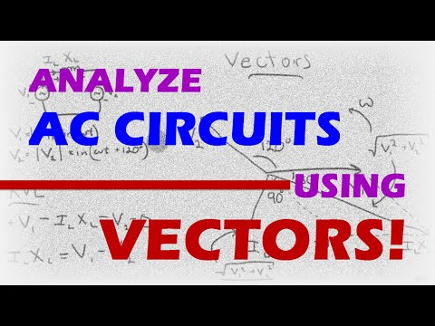 NUPOC VSG #104 - Use Vectors to Analyze AC Circuits!