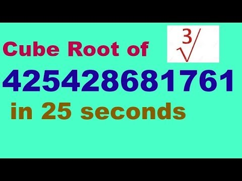 Cube root of 12 digit number in 25 seconds