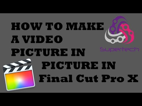 How To Make a Picture/Video Picture in Picture in Final Cut Pro X - FCPX TUTORIALS #2