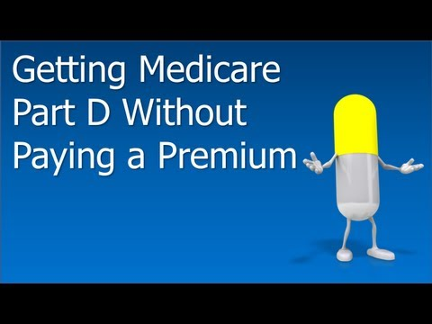 Medicare Part D Without A Premium - Can You Really Get Free Part D?