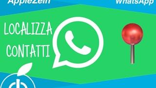 WhatsApp LOCALIZZA i Contatti delle Chat sulla Mappa😱😱😱