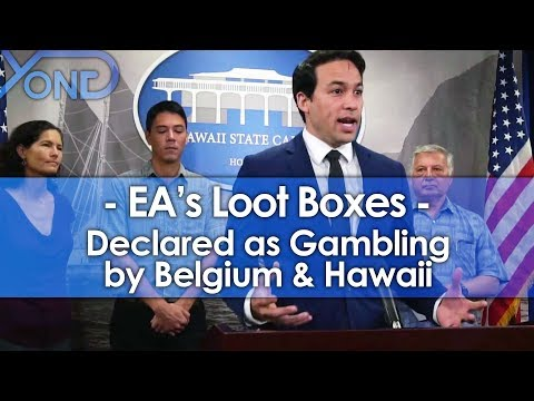 Belgium & Hawaii Say EA's Loot Boxes ARE Gambling and Want Them Banned/Regulated