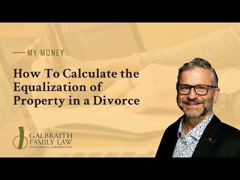 How To Calculate the Equalization of Property in a Divorce