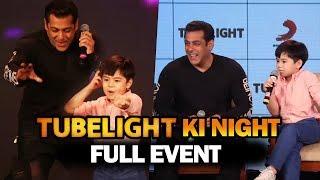 Tubelight Ki Night   FULL EVENT   Salman Khan, Matin Rey Tangu, Sohail Khan, Kabir Khan
