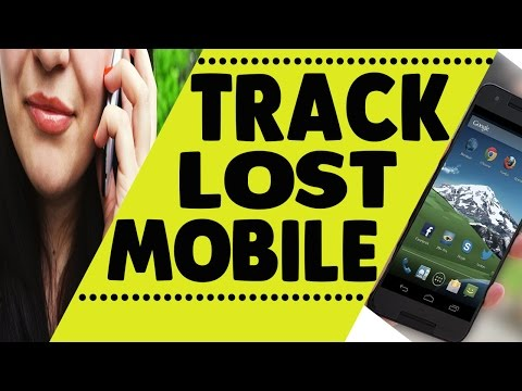 how to track lost android  phone or mobile location | Stolen Phone What to do