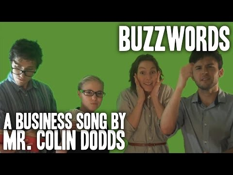 Colin Dodds - Buzzwords (Business Song)