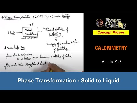 7. Physics | Calorimetry | Phase Transformation : Solid to Liquid | by Ashish Arora