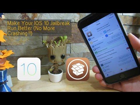 Make Your IOS 10 Jailbreak Run Better (No More Crashing!!!)