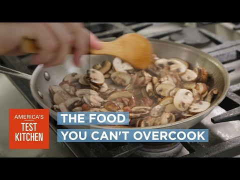 Science: Why You Literally Can't Overcook Mushrooms