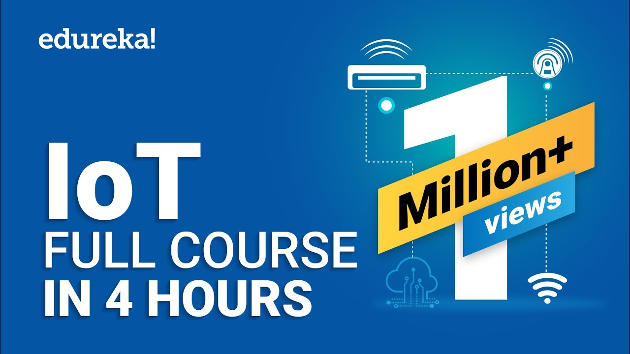 Download IoT Full Course - Learn IoT In 4 Hours | Internet Of Things | IoT Tutorial For Beginners | Edureka MP3 Gratis