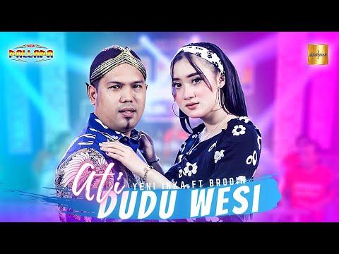 Download Lagu Yeni Inka Ati Dudu Wesi ft Brodin Mp3
