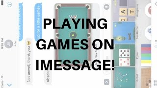 How To Play Games On Imessage On Ios 10