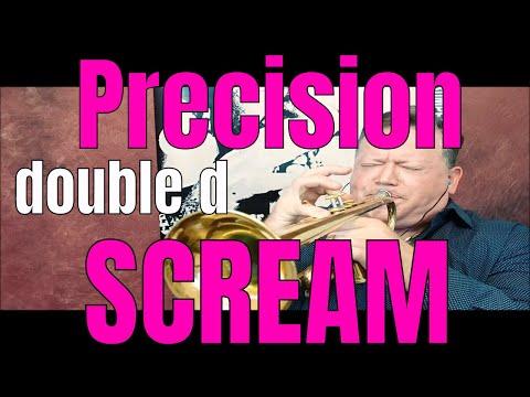 Precision Double D Trumpet Scream - ALL Scream, NO Talk: Mission Impossible Finale Kurt Thompson