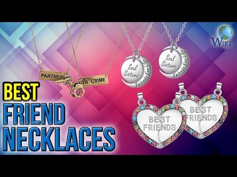 8 Best Friend Necklaces 2017