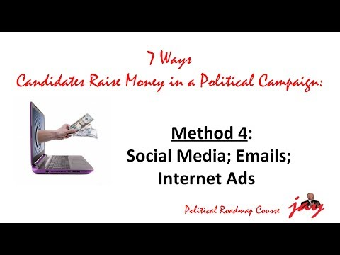 How to Raise Money in a Political Campaign: Social Media Emails Internet Ads