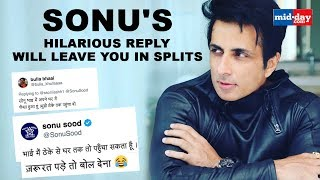 Sonu Sood's hilarious reply will leave you in splits