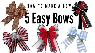 How to Make a Bow   Christmas Bow Making   Easy Bows   5 Easy Bow Tutorials   Bow Making 101
