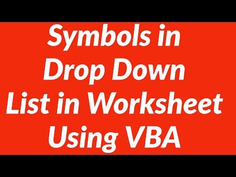 Using Symbols in Drop Down List in Excel Worksheet - VBA