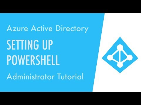 How to Setup PowerShell for Azure Active Directory