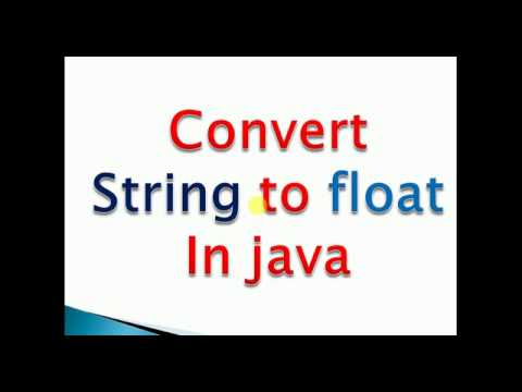 how to convert string to float in java Example