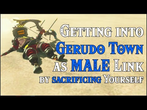 Getting into Gerudo Town as MALE Link by SACRIFICING Yourself in Zelda Breath of the Wild DLC