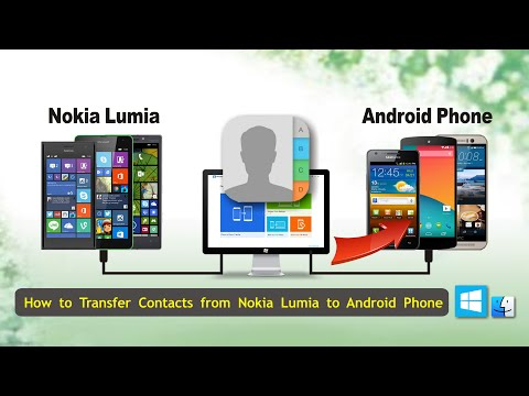 [Lumia Contacts Transfer]: How to Transfer Contacts from Lumia to Android Phone
