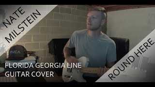Florida georgia line round here guitar cover - Youtube Mp3