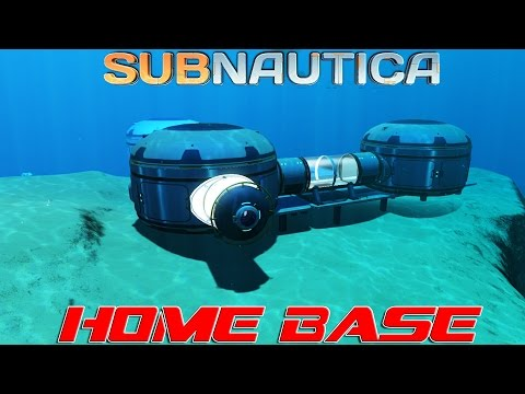 Home Base! : Subnautica (EP5)