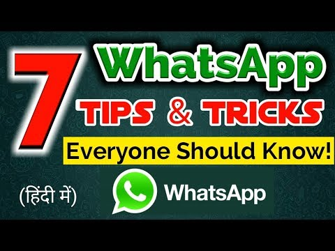 Top 7 New Whatsapp Tips & Tricks 2017 Everyone Should Know🔥🔥🔥