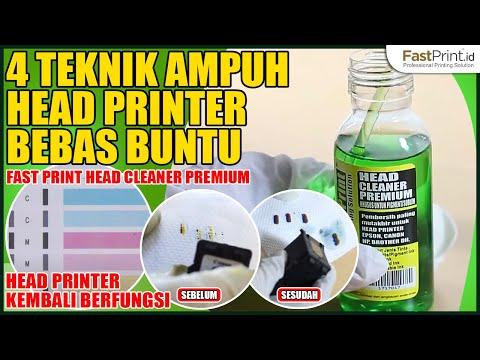 PALING AMPUH! 4 TEKNIK HEAD PRINTER BEBAS BUNTU DENGAN PEMBERSIH HEAD CLEANER PREMIUM FAST PRINT