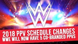 2018 PPV Schedule Changes, WWE Will Now Have 5 Co-Branded Events