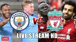 MAN CITY vs LIVERPOOL | LIVE STREAM HD & Reaction