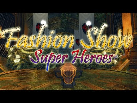 Guild Wars 2 - Fashion Show - Super Heroes